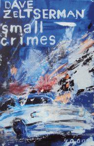 Dave Zeltserman - Small Crimes